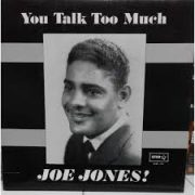 You Talk Too Much, by Joe Jones.